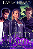 Fated Guards (Guarding Their Dragon Mate 1-3): A New Adult Paranormal Reverse Harem Romance Serial