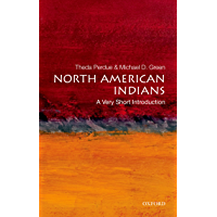 North American Indians: A Very Short Introduction (Very Short Introductions) (English Edition)
