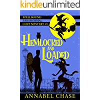 Hemlocked and Loaded (Spellbound Paranormal Cozy Mystery Book 9)