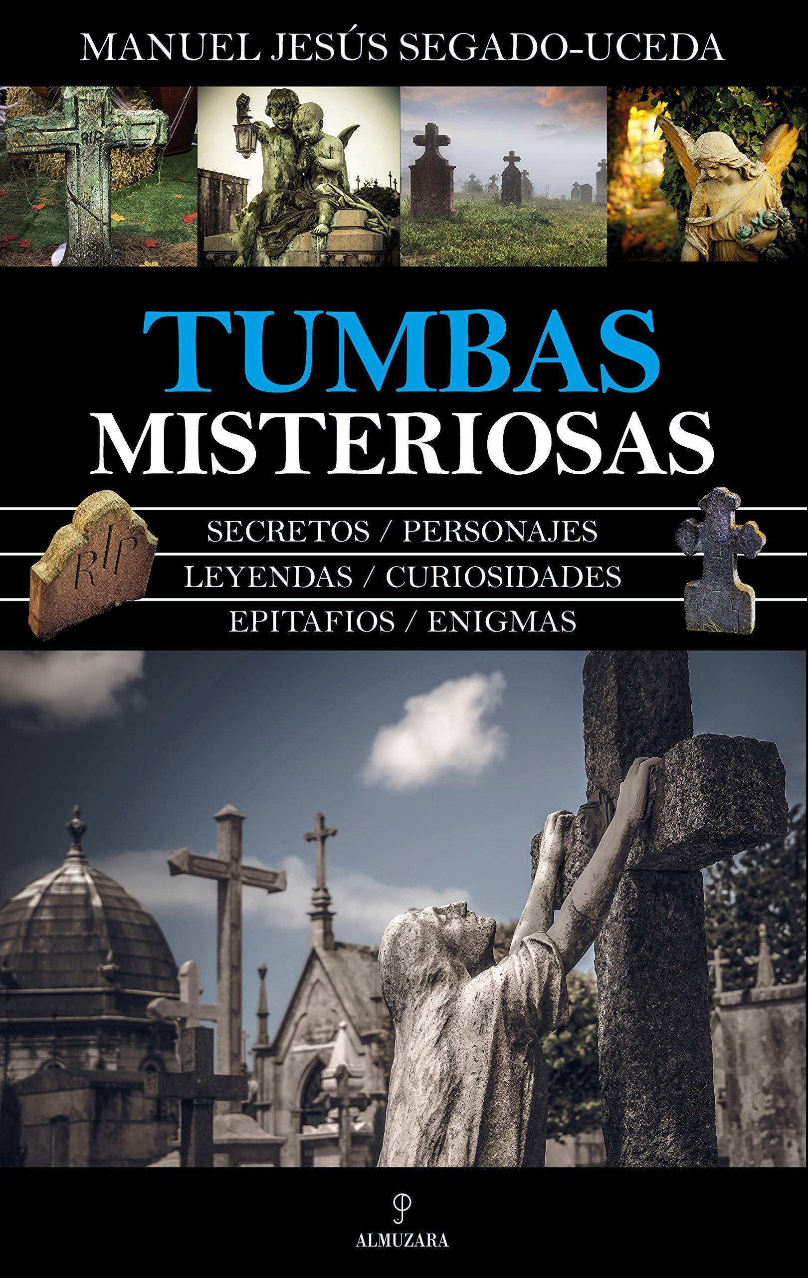 Tumbas misteriosas (Enigma): Amazon.es: Segado Uceda, Manuel Jesús ...