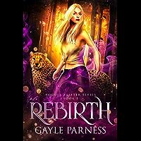 Rebirth (Rogues Shifter Series Book 1) (English Edition)