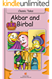 Akbar and Birbal:  Classic Tales (Illustrated)