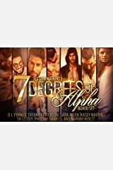 7 Degrees of Alpha: a collection of seven new BWWM, Alpha Male novelettes Kindle Edition