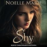 Shy: Once Bitten, Twice Shy Series, Book 2