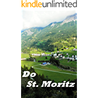 Do St. Moritz and the Bernina Pass, a picture eBook