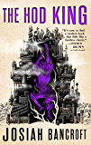 The Hod King: Book Three of the Books of Babel (English Edition)