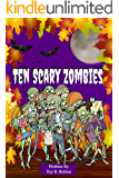 Ten Scary Zombies: Counting down from 10