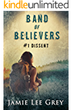 Band of Believers, Book 1: Dissent
