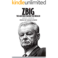 Zbig: The Man Who Cracked the Kremlin