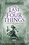 The Last Four Things (Left Hand of God Trilogy Book 2)
