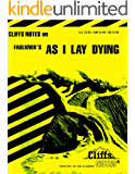 CliffsNotes on Faulkner's As I Lay Dying (Cliffsnotes Literature Guides)
