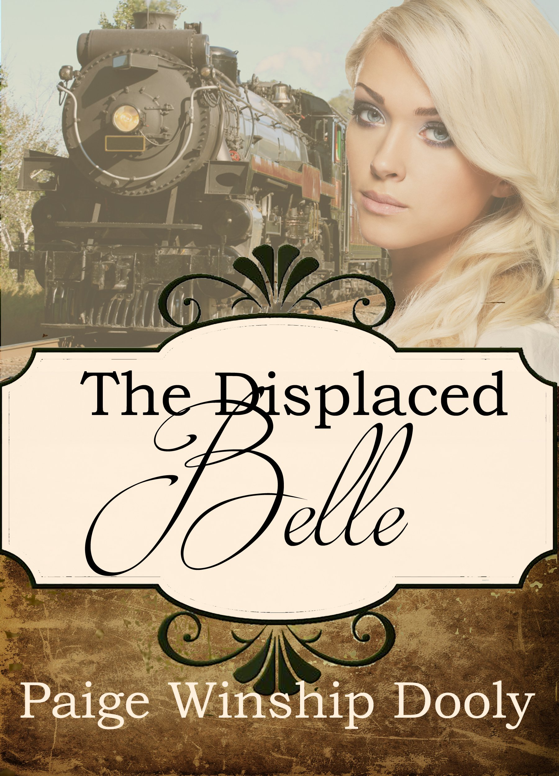 The Displaced Belle (A Spinster Orphan Train novella Book 10) por Paige Winship Dooly