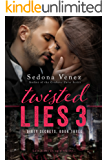 Twisted Lies 3 (Dirty Secrets)