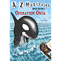 A to Z Mysteries Super Edition #7: Operation Orca (English Edition)