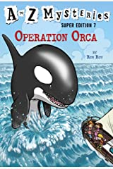 A to Z Mysteries Super Edition #7: Operation Orca Kindle Edition