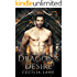 Dragon's Desire: Dragon Shifter Romance (Cursed Dragons Book 2)