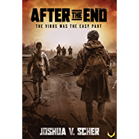 After the End: A Post-Apocalyptic Survival Novel