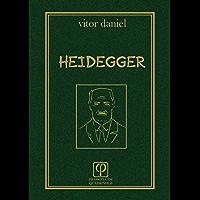Heidegger: O sentido do Ser (Filosofia em Quadrinhos Livro 1)