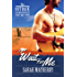 Wait For Me (The Outback Bachelor Ball Book 3)