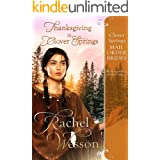 Thanksgiving In Clover Springs (Clover Springs Mail Order Brides Book 7)