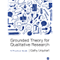 Grounded Theory for Qualitative Research: A Practical Guide (English Edition)