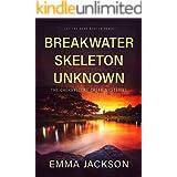 BREAKWATER SKELETON UNKNOWN (A Cherrystone Creek Mystery Book 2)