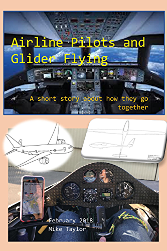 Airline Pilots and Glider Flying: A short story about how they go together (English Edition)