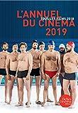 L' Annuel du cinéma 2019: tous les films 2018