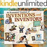An Illustrated Timeline of Inventions and Inventors (Visual Timelines in History)