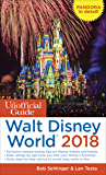 The Unofficial Guide to Walt Disney World 2018 (The Unofficial Guides) (English Edition)