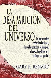 La Desaparición del Universo (Spanish Edition)