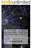 A Collection of Graph Programming Interview Questions Solved in C++ (Volume 2)