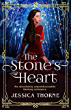 The Stone's Heart: An absolutely unputdownable fantasy romance (The Queen's Wing Series Book 2)