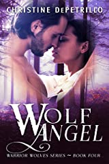 Wolf Angel (Warrior Wolves Book 4) Kindle Edition