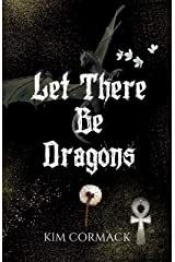 Let There Be Dragons (The Children of Ankh Book 3) Kindle Edition