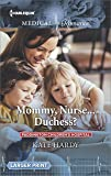 Mommy, Nurse...Duchess? (Paddington Children's Hospital)