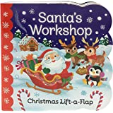 Santa's Workshop: Christmas Lift-a-Flap Board Book (Chunky Lift a Flap Books)