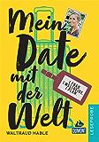 DuMont Welt-Menschen-Reisen Leseprobe Mein Date mit der Welt (DuMont Welt - Menschen - Reisen E-Book)
