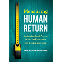Measuring Human Return: Understand and Assess What Really Matters for Deeper Learning