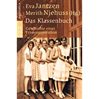 Das Klassenbuch: Geschichte einer Frauengeneration