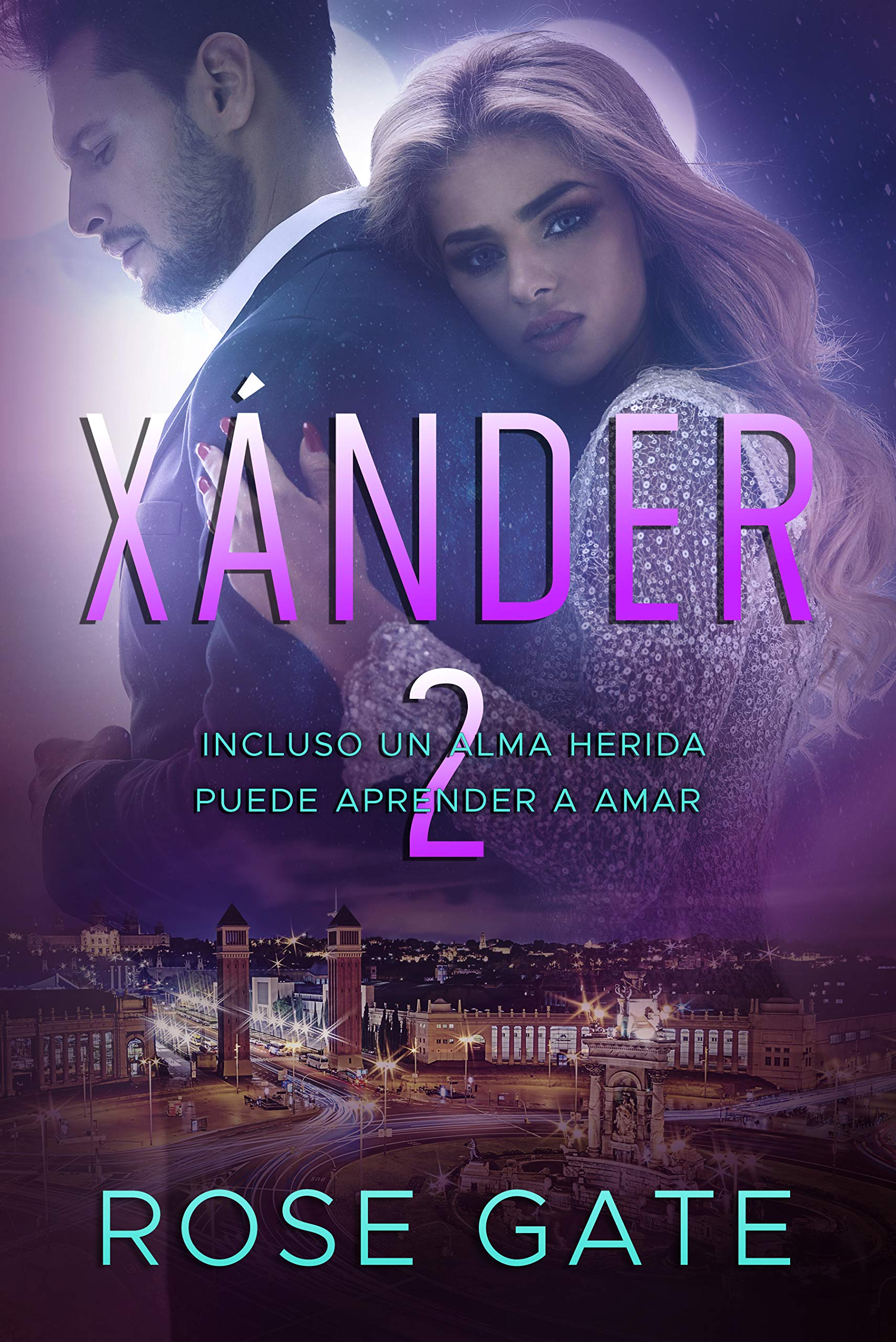 Xánder 2: Incluso un alma herida puede aprender a amar