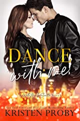 Dance With Me (With Me In Seattle Book 12) Kindle Edition