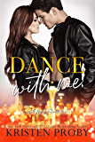 Dance With Me (With Me In Seattle Book 12)