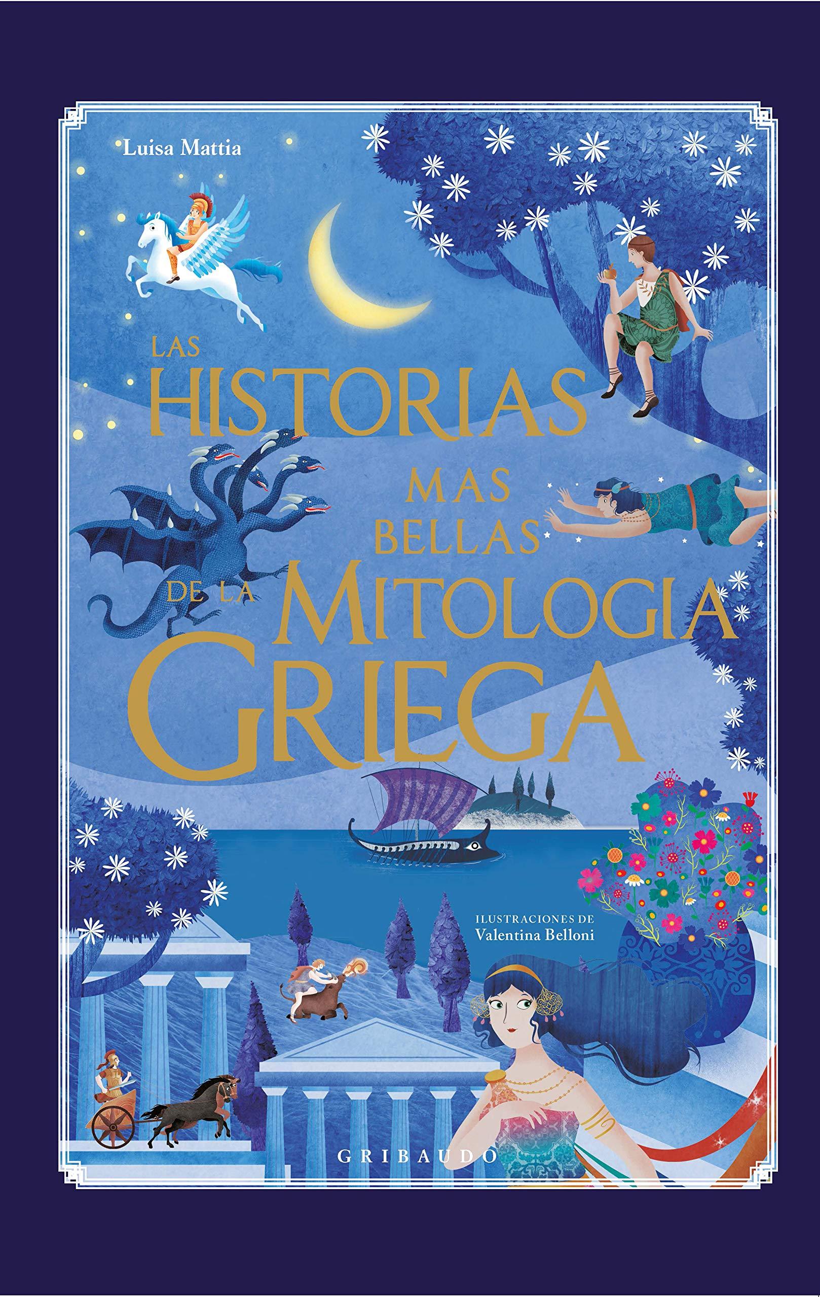 Las historias más bellas de la mitología griega: Amazon.es: Mattia, Luisa, TperTradurre: Libros
