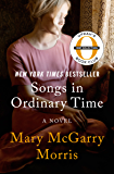 Songs in Ordinary Time: A Novel