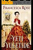 YETI YULETIDE: A Christmas Romance (A Victorian Secret Romance Book 2)