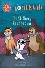 The Slithery Shakedown: The Nocturnals (Grow & Read Early Reader, Level 2) Kindle Edition