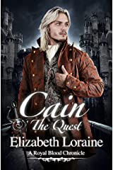 Cain, The Quest (Book 4) (Royal Blood Chronicles) Kindle Edition