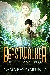 Beastwalker (Pharim War Book 3) Kindle Edition