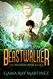 Beastwalker (Pharim War Book 3)